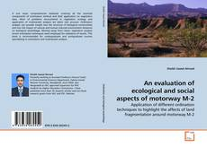 An evaluation of ecological and social aspects of motorway M-2 kitap kapağı
