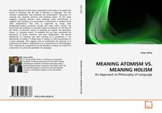 Bookcover of MEANING ATOMISM VS. MEANING HOLISM