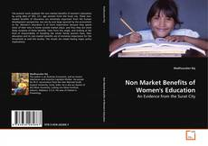 Bookcover of Non Market Benefits of Women's Education