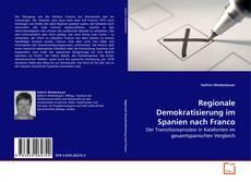 Buchcover von Regionale Demokratisierung im Spanien nach Franco