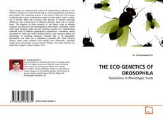 Bookcover of THE ECO-GENETICS OF DROSOPHILA