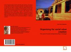 Bookcover of Organising for social value creation