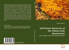 Обложка Soft-Power Resources of the Tibetan Exile Government