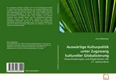 Bookcover of Auswärtige Kulturpolitik unter Zugzwang kultureller Globalisierung