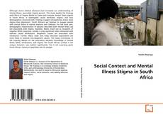Bookcover of Social Context and Mental Illness Stigma in South Africa