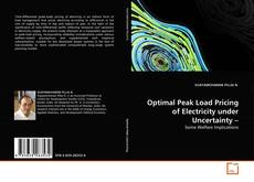 Copertina di Optimal Peak Load Pricing of Electricity under Uncertainty –