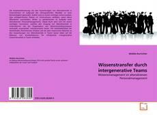 Buchcover von Wissenstransfer durch intergenerative Teams