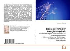 Buchcover von Liberalisierung der Energiewirtschaft