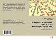 Capa do livro de Development of Hazardness Index at Urban Uncontrolled Intersections