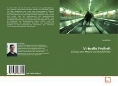 Bookcover of Virtuelle Freiheit