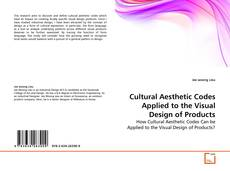 Bookcover of Cultural Aesthetic Codes Applied to the Visual Design of Products