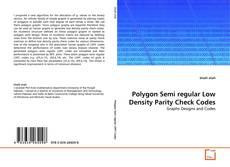 Bookcover of Polygon Semi regular Low Density Parity Check Codes