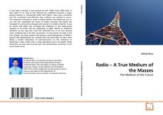 Bookcover of Radio – A True Medium of the Masses