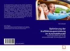 Optimierung der Kraftfahrzeugvermietung im Automobilhandel的封面