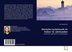 Bookcover of Deutsche Lautenmusik im frühen 16. Jahrhundert