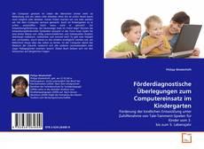 Bookcover of Förderdiagnostische Überlegungen zum Computereinsatz im Kindergarten