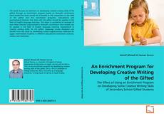 An Enrichment Program for Developing Creative Writing of the Gifted kitap kapağı