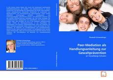 Обложка Peer-Mediation als Handlungsanleitung zur Gewaltprävention