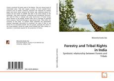 Copertina di Forestry and Tribal Rights in India
