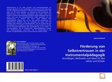 Buchcover von Förderung von Selbstvertrauen in der Instrumentalpädagogik