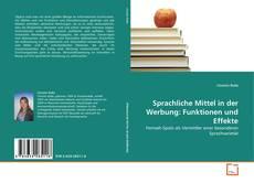 Buchcover von Sprachliche Mittel in der Werbung: Funktionen und Effekte
