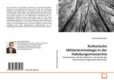 Bookcover of Ruthenische Militärterminologie in der Habsburgermonarchie