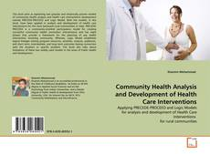 Buchcover von Community Health Analysis and Development of Health Care Interventions