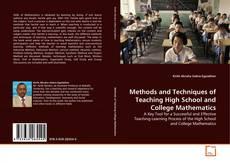 Обложка Methods and Techniques of Teaching High School and College Mathematics