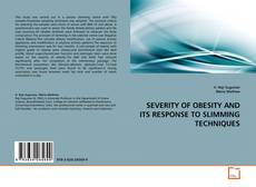SEVERITY OF OBESITY AND ITS RESPONSE TO SLIMMING TECHNIQUES kitap kapağı