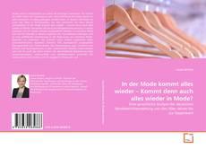Capa do livro de In der Mode kommt alles wieder – Kommt denn auch alles wieder in Mode?
