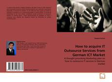 Portada del libro de How to acquire IT Outsource Services from German ICT Market