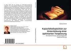 Capa do livro de Kapazitätsdisposition zur Unterstützung einer optimierten Testplanung