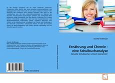 Bookcover of Ernährung und Chemie - eine Schulbuchanalyse