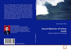 Couverture de Sexual Behavior of Urban Youth