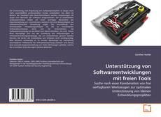 Bookcover of Unterstützung von Softwareentwicklungen mit freien Tools