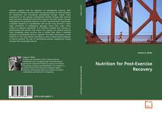 Bookcover of Nutrition for Post-Exercise Recovery