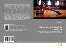 Bookcover of Administrative Courts in Ethiopia