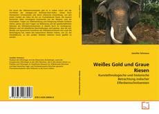 Buchcover von Weißes Gold und Graue Riesen