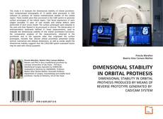 Bookcover of DIMENSIONAL STABILITY IN ORBITAL PROTHESIS