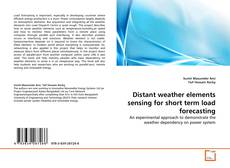 Обложка Distant weather elements sensing for short term load forecasting