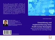 Bookcover of Entwicklung und Implementierung eines Profit-Center-Konzeptes
