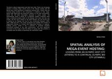 Bookcover of SPATIAL ANALYSIS OF MEGA-EVENT HOSTING: