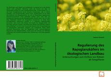 Portada del libro de Regulierung des Rapsglanzkäfers im ökologischen Landbau