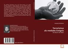Buchcover von Terrorismus als mediales Ereignis