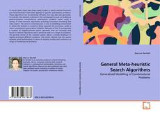 Bookcover of General Meta-heuristic Search Algorithms