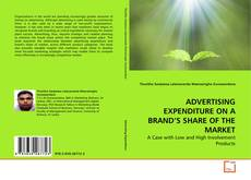 Couverture de ADVERTISING EXPENDITURE ON A BRAND'S SHARE OF THE MARKET