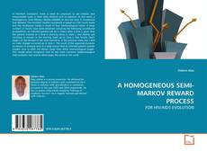Buchcover von A HOMOGENEOUS SEMI-MARKOV REWARD PROCESS