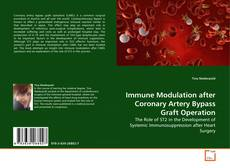Bookcover of Immune Modulation after Coronary Artery Bypass Graft Operation
