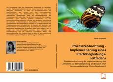 Capa do livro de Prozessbeobachtung - Implementierung eines Sterbebegleitungs-leitfadens