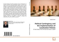Political Contingency and the Implementation of Localisation Policies的封面